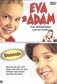 Ellen Fjæstad, Carl-Robert Holmer-Kårell, and Rosanna Munter in Eva & Adam - Fyra födelsedagar och ett fiasko (2001)