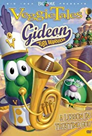 VeggieTales: Gideon Tuba Warrior (2006) Poster - Movie Forum, Cast, Reviews