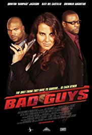 Bad Guys Poster