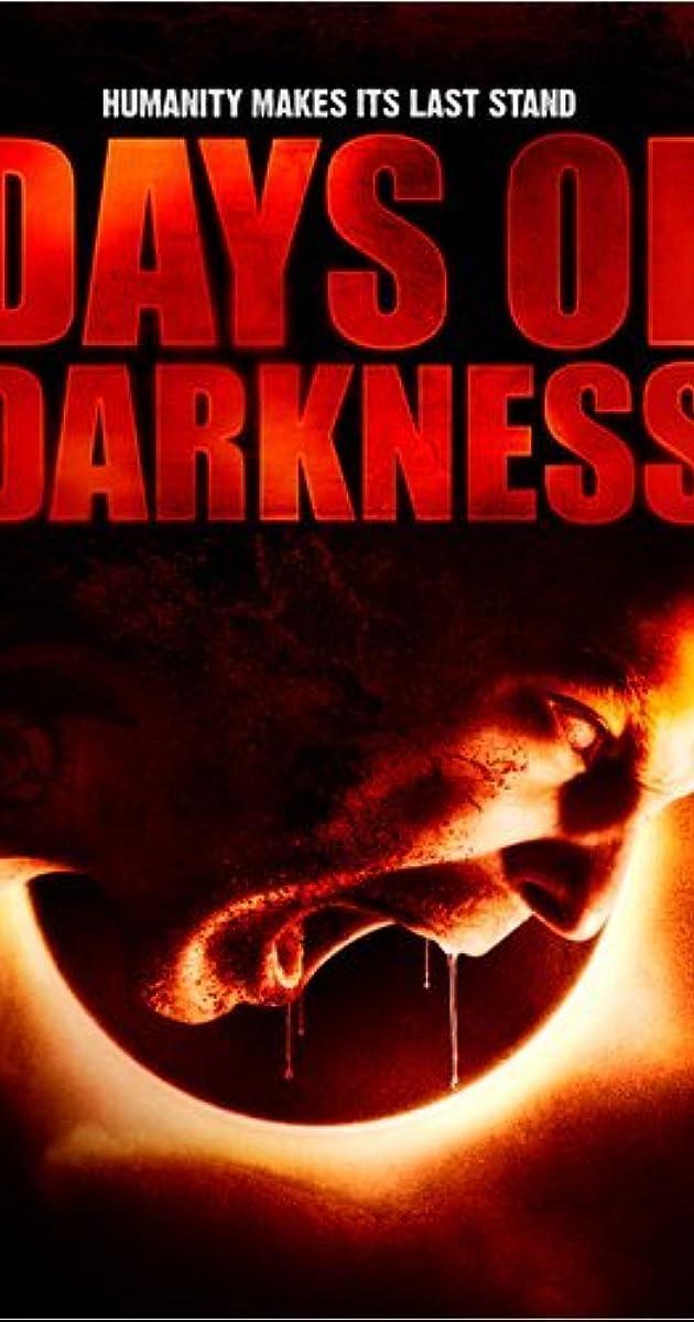 Ngày Đen Tối – Days of Darkness (2007)