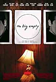The Big Empty (2003) Poster - Movie Forum, Cast, Reviews