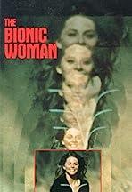 The Bionic Woman