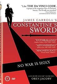 Constantine's Sword(2007) Poster - Movie Forum, Cast, Reviews