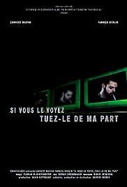 Watch free full movie downloads Si vous le voyez, tuez-le de ma part [1280x720p]