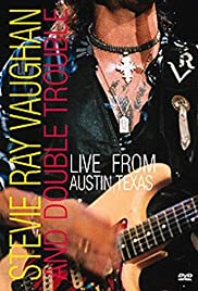 Stevie Ray Vaughan & Double Trouble: Live from Austin, Texas (1995) Poster - Movie Forum, Cast, Reviews
