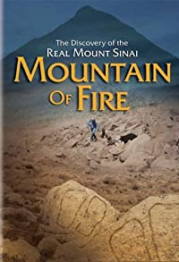 Primary photo for Mountain of Fire: The Search for the True Mount Sinai