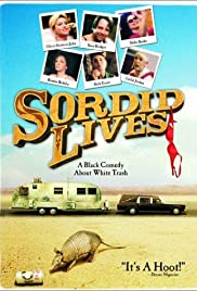Sordid Lives (2000) Poster - Movie Forum, Cast, Reviews