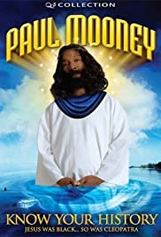 Paul Mooney: Jesus Is Black - So Was Cleopatra - Know Your History (2007) Poster - Movie Forum, Cast, Reviews