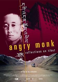 Angry Monk: Reflections on Tibet (2005)