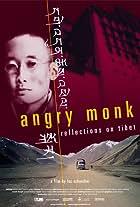 Angry Monk: Reflections on Tibet