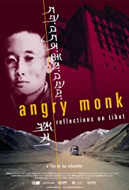 Angry Monk: Reflections on Tibet Poster