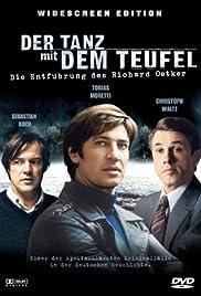 Der Tanz mit dem Teufel - Die Entführung des Richard Oetker(2001) Poster - Movie Forum, Cast, Reviews