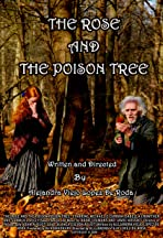 The Rose and the Poison Tree