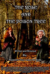 Primary photo for The Rose and the Poison Tree