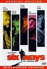 Six Ways to Sunday(1997) Poster - Movie Forum, Cast, Reviews
