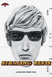 Stealing Elvis