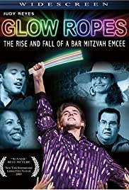 Glow Ropes: The Rise and Fall of a Bar Mitzvah Emcee Poster