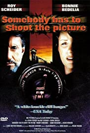 Somebody Has to Shoot the Picture (1990) starring Roy Scheider on DVD on DVD