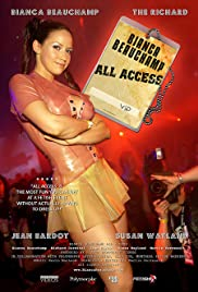 Bianca Beauchamp: All Access(2007) Poster - Movie Forum, Cast, Reviews