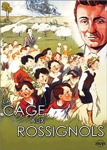 Watch free hollywood movies websites La cage aux rossignols by Daniel Deleforges [WQHD]