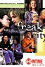 Freak City (1999) Poster