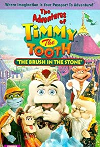 Primary photo for The Adventures of Timmy the Tooth: The Brush in the Stone