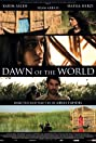 Dawn of the World (2008) Poster