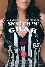 Snatch 'n' Grab Poster