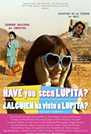Have You Seen Lupita? Poster
