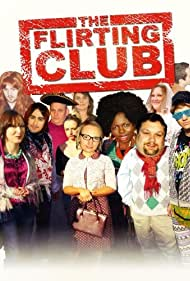 The Flirting Club (2010)