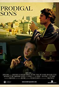 Prodigal Sons (2007)