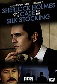 Sherlock Holmes and the Case of the Silk Stocking (2004) Poster - Movie Forum, Cast, Reviews