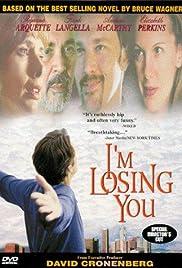 I'm Losing You(1998) Poster - Movie Forum, Cast, Reviews