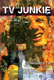 TV Junkie(2006) Poster - Movie Forum, Cast, Reviews