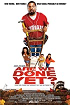 Are We Done Yet? (2007) Poster