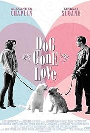 Dog Gone Love Poster