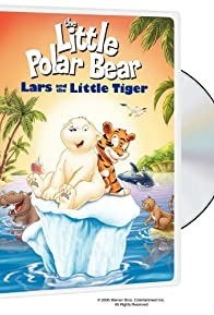 Primary photo for The Little Polar Bear: Lars and the Little Tiger