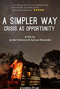 Primary photo for A Simpler Way: Crisis as Opportunity