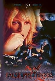 False Pretenses(2004) Poster - Movie Forum, Cast, Reviews