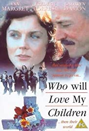 Who Will Love My Children? (1983) Poster - Movie Forum, Cast, Reviews