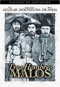 Nye hollywood filmer tilhengere nedlasting Tres hombres malos by Fernando Méndez [WQHD] [480x320] [hd1080p]