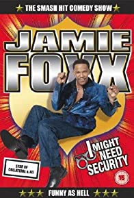 Primary photo for Jamie Foxx: I Might Need Security