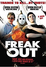 Freak Out (2004) Poster - Movie Forum, Cast, Reviews