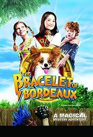 The Bracelet of Bordeaux Poster