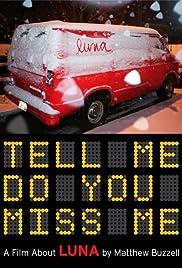 Tell Me Do You Miss Me 2006 Imdb