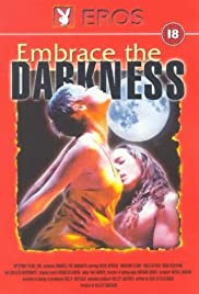 Embrace the Darkness Poster