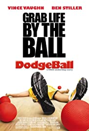 Movies Like Meet The Parents - Dodgeball