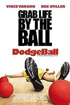 Dodgeball: A True Underdog Story (2004) Poster