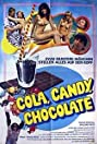 Cola, Candy, Chocolate (1979) Poster