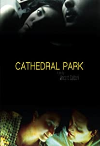 Movie comedy download Cathedral Park  [1280p] [mkv] [Avi] by Vincent Caldoni (2007)